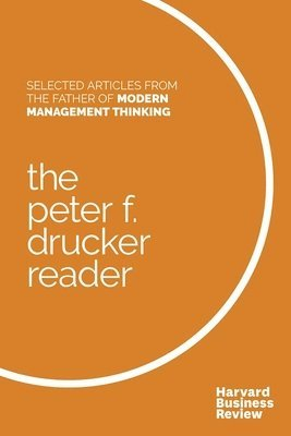 bokomslag The Peter F. Drucker Reader