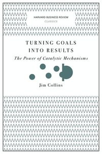bokomslag Turning goals into results (harvard business review classics) - the power o