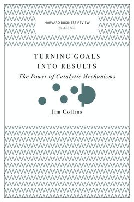 bokomslag Turning Goals into Results (Harvard Business Review Classics)