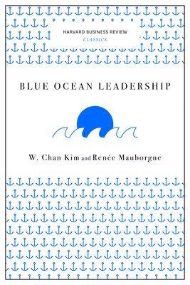 bokomslag Blue Ocean Leadership (Harvard Business Review Classics)