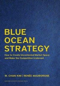 bokomslag Blue Ocean Strategy, Expanded Edition