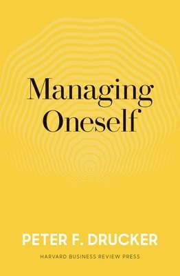 Managing oneself - the key to success 1