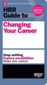 bokomslag HBR Guide to Changing Your Career