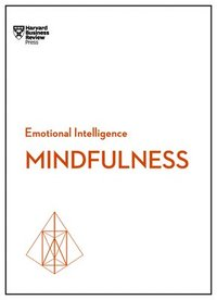 bokomslag Mindfulness (HBR Emotional Intelligence Series)