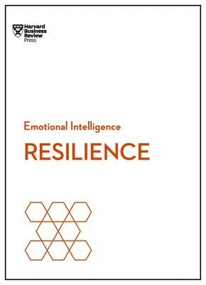 bokomslag Resilience (HBR Emotional Intelligence Series)