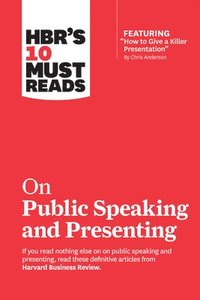 bokomslag HBR's 10 Must Reads on Public Speaking and Presenting (with featured article 'How to Give a Killer Presentation' By Chris Anderson)