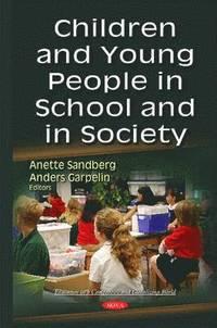 bokomslag Children &; Young People in School &; in Society