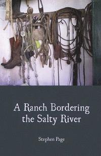 bokomslag A Ranch Bordering the Salty River