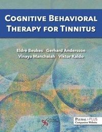 bokomslag Cognitive Behavioral Therapy for Tinnitus