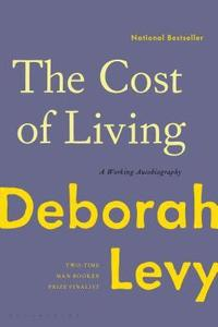 bokomslag The Cost of Living: A Working Autobiography