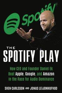 bokomslag The Spotify Play