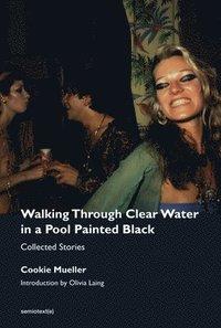 bokomslag Walking Through Clear Water in a Pool Painted Black
