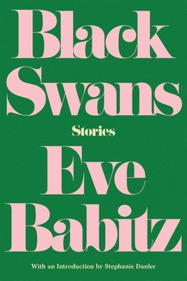 bokomslag Black Swans: Stories