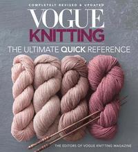 bokomslag Vogue Knitting: The Ultimate Quick Reference