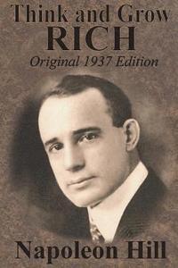 bokomslag Think And Grow Rich Original 1937 Edition