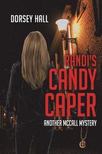bokomslag Randi's Candy Caper