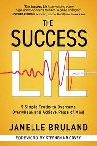 bokomslag The Success Lie