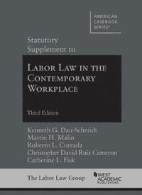 bokomslag Statutory Supplement to Labor Law in the Contemporary Workplace