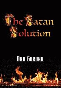 bokomslag The Satan Solution