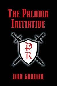 bokomslag The Paladin Initiative