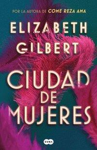 bokomslag Ciudad de Mujeres / City of Girls
