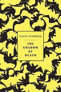 bokomslag The shadow of death