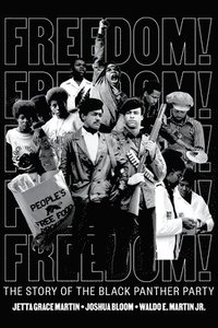 bokomslag Freedom! The Story of the Black Panther Party