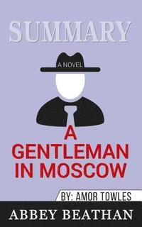 bokomslag Summary of A Gentleman in Moscow