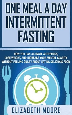 bokomslag One Meal a Day Intermittent Fasting