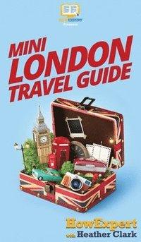 bokomslag Mini London Travel Guide
