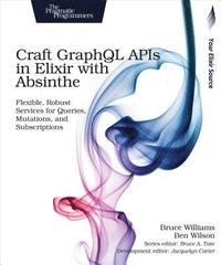 bokomslag Craft GraphQL APIs in Elixir with Absinthe