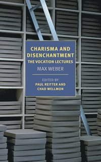 bokomslag Charisma and Disenchantment: The Vocation Lectures