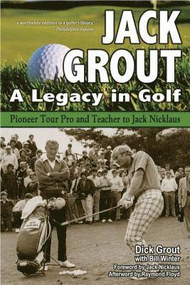 bokomslag Jack grout - a legacy in golf