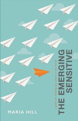 bokomslag The Emerging Sensitive