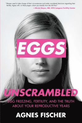 bokomslag Eggs unscrambled