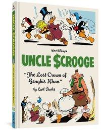 bokomslag Walt Disney's Uncle Scrooge: 'the Lost Crown of Genghis Khan' (the Complete Carl Barks Disney Library Vol. 16)