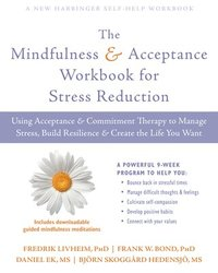 bokomslag The Mindfulness and Acceptance Workbook for Stress Reduction