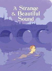 bokomslag A Strange And Beautiful Sound