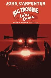bokomslag Big Trouble in Little China Legacy Edition Book Two