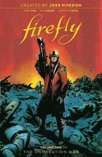 bokomslag Firefly: The Unification War Vol 2