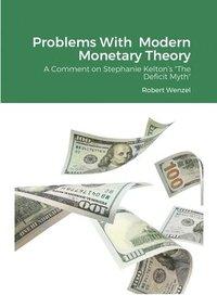 bokomslag Problems With Modern Monetary Theory