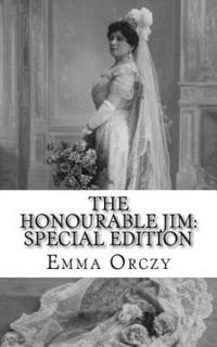 bokomslag The Honourable Jim: Special Edition