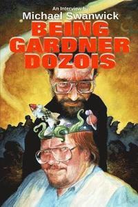 bokomslag Being Gardner Dozois