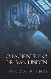 bokomslag O Paciente Do Dr. Van Linden