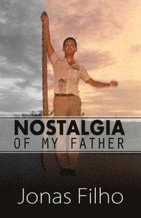 bokomslag Nostalgia of my Father
