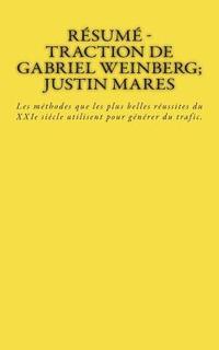 bokomslag Résumé - Traction de Gabriel Weinberg; Justin Mares: Les méthodes que les plus belles réussites du XXIe siècle utilisent pour générer du trafic.