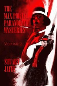 bokomslag The Max Porter Paranormal Mysteries: Volume 2