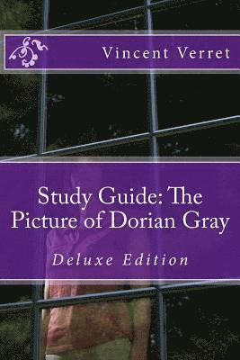 Study Guide: The Picture of Dorian Gray: Deluxe Edition ...