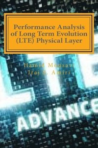 bokomslag Performance Analysis of Long Term Evolution (LTE) Physical Layer