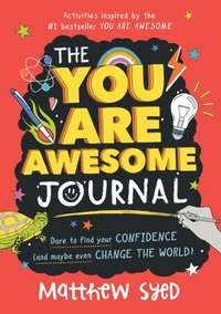 bokomslag The You Are Awesome Journal